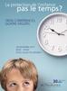 La protection de l'enfance : pas le temps ?