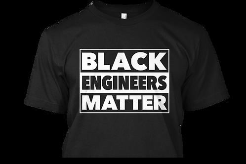 Black Engineers Matter T-Shirt