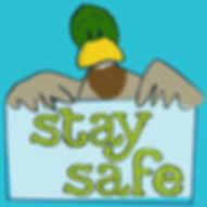 Duck message stay safe.jpg