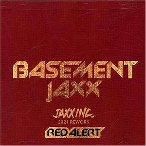 Basemane jaxx Red Alert jaxx rework .jpg