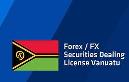 Forex/FX Securities Dealer License Vanuatu