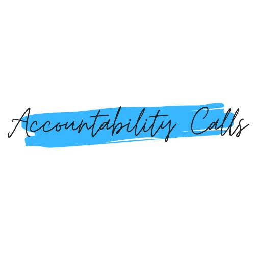Accountability Calls (1 Month)