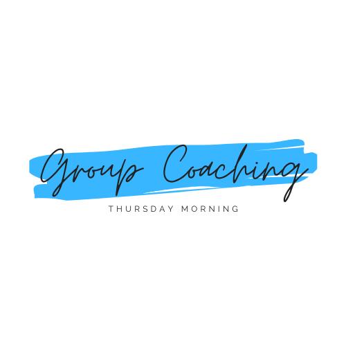 Group Coaching Thursday Mornings