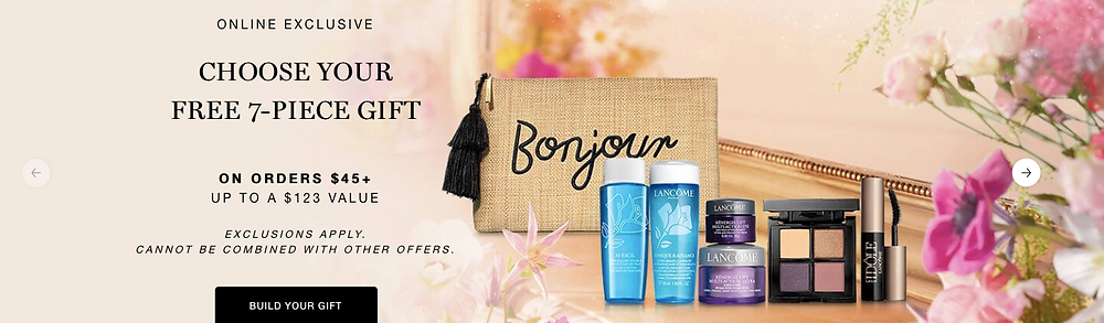 Lancome Free 7 piece gift on orders 45$ +