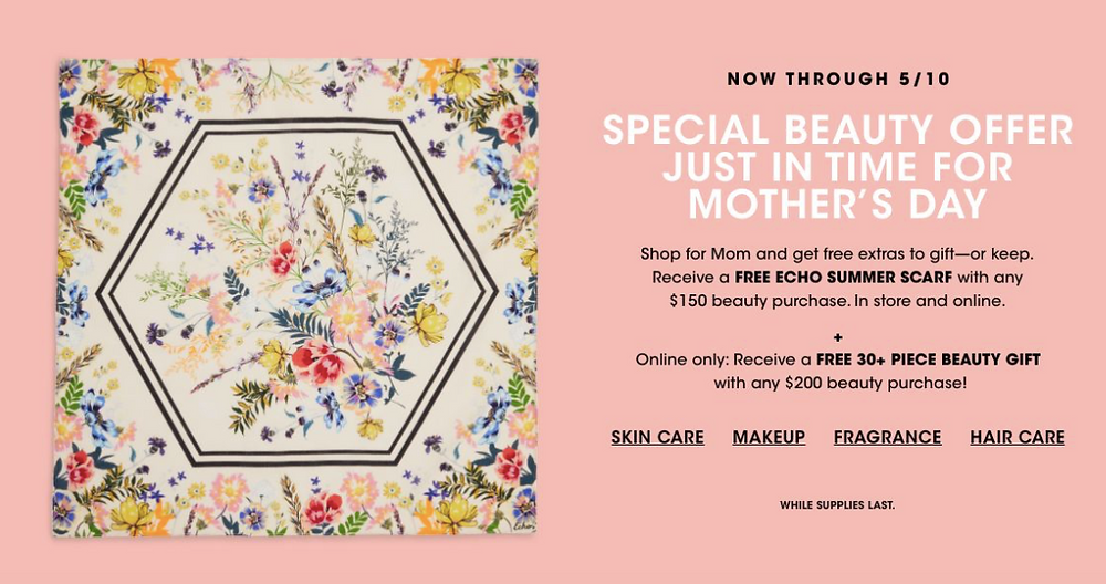 Bloomingdales for Mother's Day is offering a FREE Echo Summer Scarf with any $150 beauty purchase as well as a free 30 piece beauty gift with any $200 beauty purchase