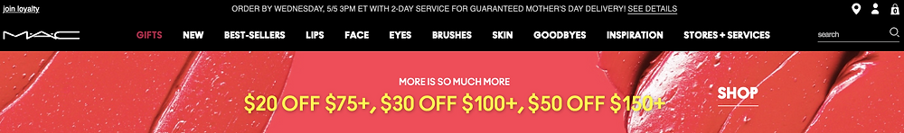 MAC 20$ Off of $75 purchase Mother's Day Special