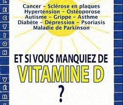 Et si vous manquiez de vitamine D ? par Didier Le Bail