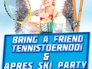 Bring a friend toernooi & Apres Ski Party