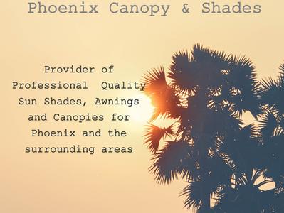 Phoenix Canopy Shades