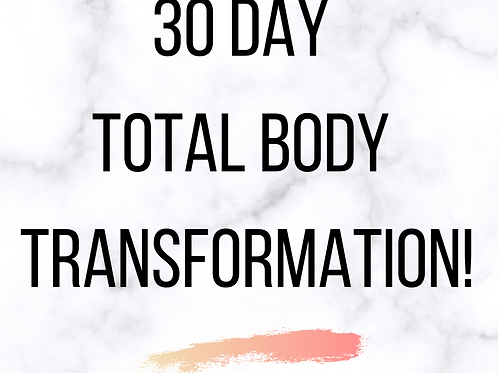 30 Day Total Body Transformation