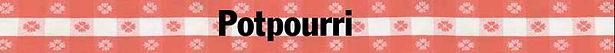 Potpourri page