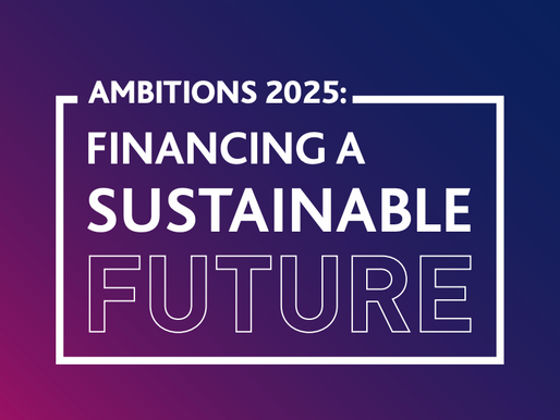 Financing a Sustainable Future - Ambitions 2025