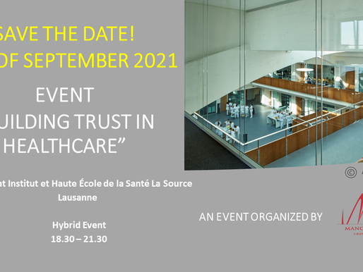 """""""Building Trust in Healthcare"""" - New Event in Lausanne - Save the Date 16 of September 2021"""