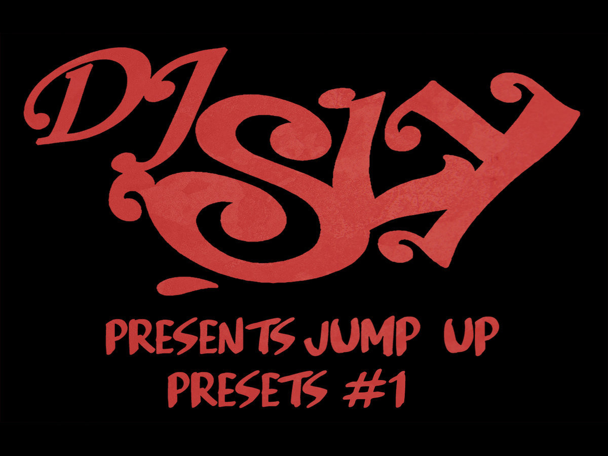 DJ Sly Presents Jump Up Presets #1
