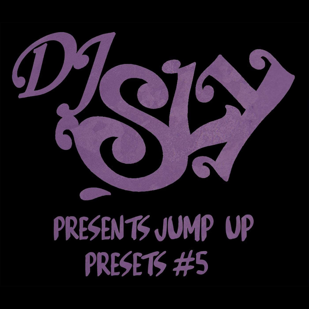 DJ Sly Presents Jump Up Presets #5