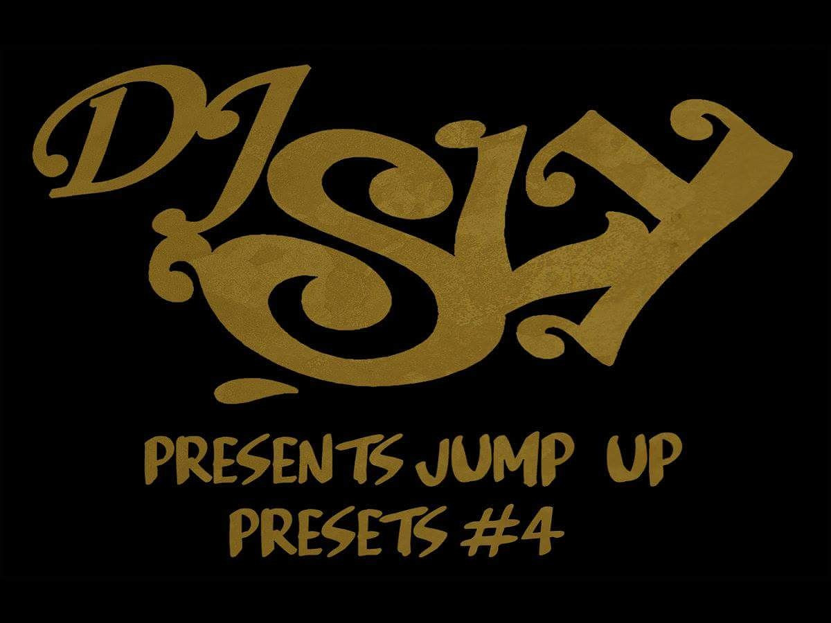 DJ Sly Presents Jump Up Presets #4
