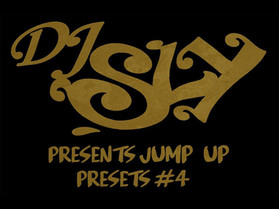 DJ Sly Presents Jump Up Presets #4