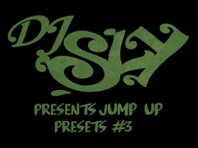 DJ Sly Presents Jump Up Presets #3
