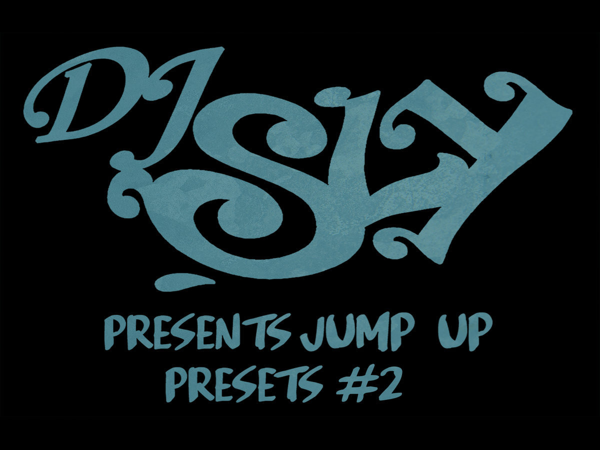 DJ Sly Presents Jump Up Presets #2