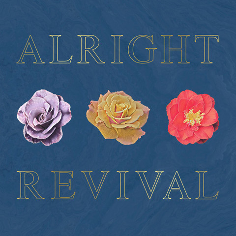 Alright Revival- Dry Reef EP