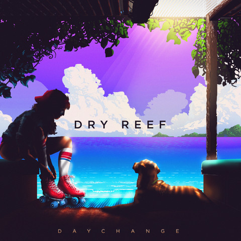 Daychange - Dry Reef (Debut at #31 Apples Alt Top 200)