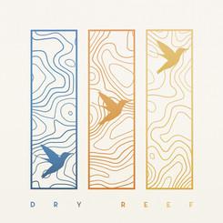 Hey Bird - Dry Reef (single)