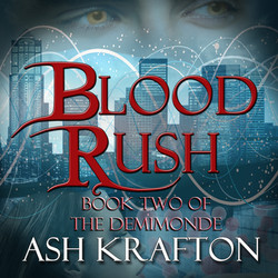 Blood Rush: Book Two of the Demimond