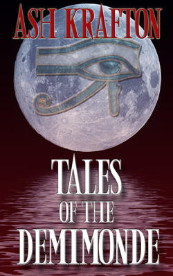 Tales of the Demimonde