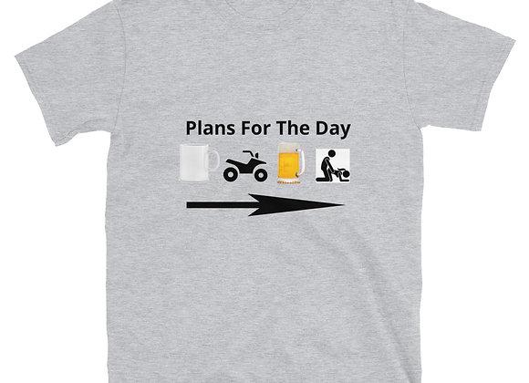 Shotgun Nation - Plans for the day - Short-Sleeve Unisex T-Shirt