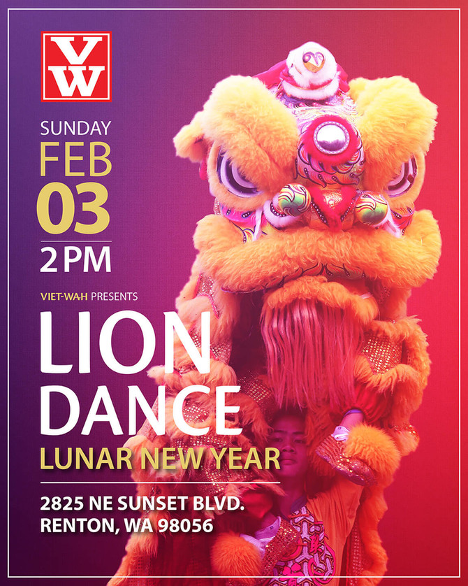 Lunar New Year Lion Dance. 2PM Sunday Feb 3, 2019 @ Viet-Wah Renton Store