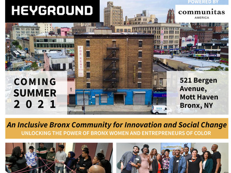 Communitas America announces Heyground Innovation Hub opening to be in 2021!