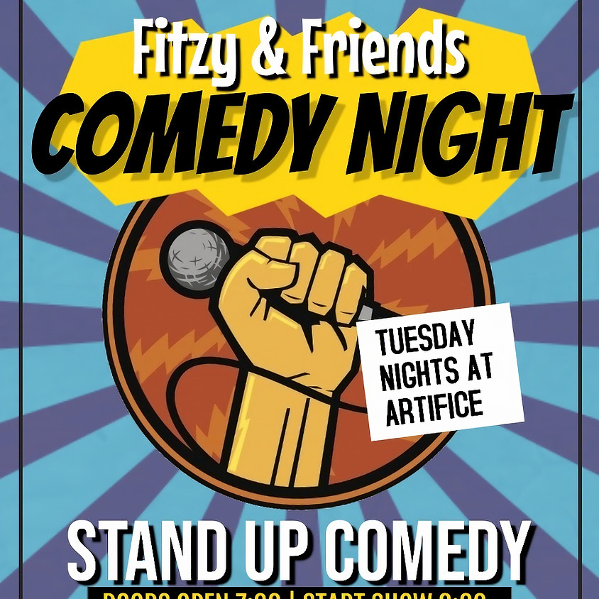Tuesday Comedy Night - Fitzy and Friends