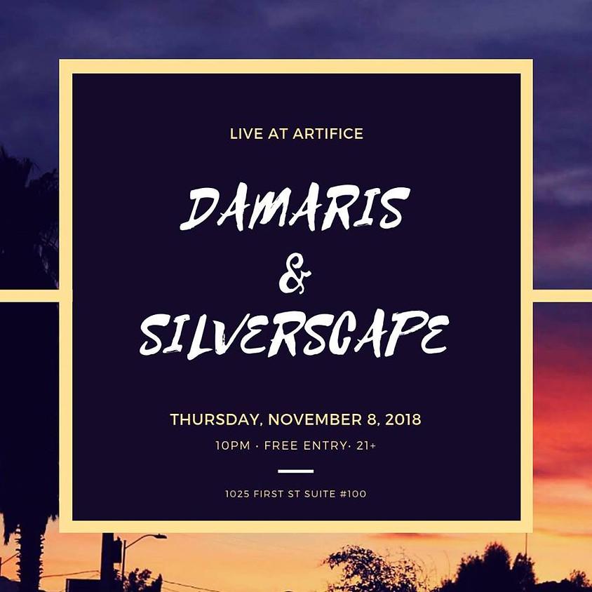 Damaris & Silverscape at Artifice