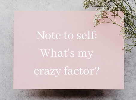 What's Your Crazy Factor?