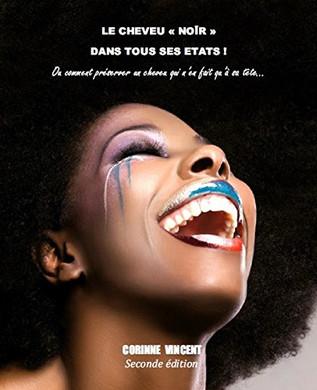 """Must have : Le cheveu """"noir"""" dans tous ses états"""