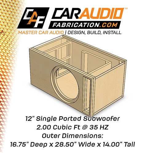 "Single Ported 12"" Design - 2.00 cubic ft @ 35 HZ"