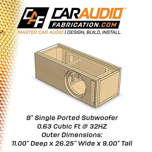 "Single Ported 8"" Design - 0.63 cubic ft @ 32 HZ"