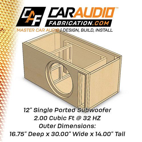 "Single Ported 12"" Design - 2.00 cubic ft @ 32 HZ"