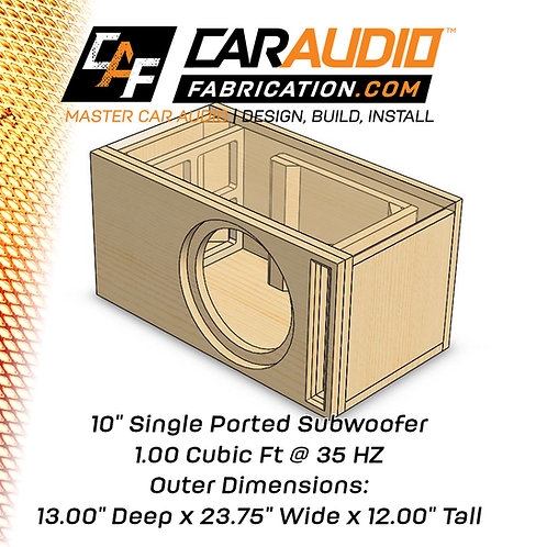 "Single Ported 10"" Design - 1.00 cubic ft @ 35 HZ"