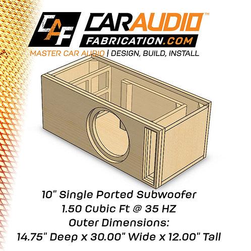 "Single Ported 10"" Design - 1.50 cubic ft @ 35 HZ"