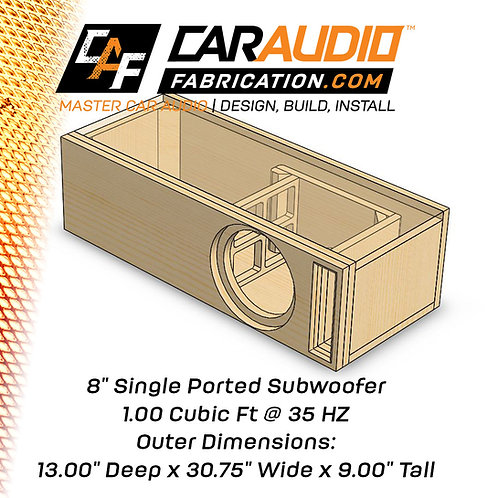 "Single Ported 8"" Design - 1.00 cubic ft @ 35 HZ"