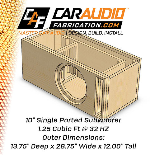 "Single Ported 10"" Design - 1.25 cubic ft @ 32 HZ"
