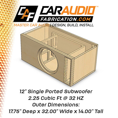 "Single Ported 12"" Design - 2.25 cubic ft @ 32 HZ"