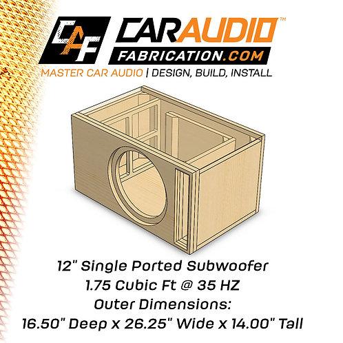 "Single Ported 12"" Design - 1.75 cubic ft @ 35 HZ"