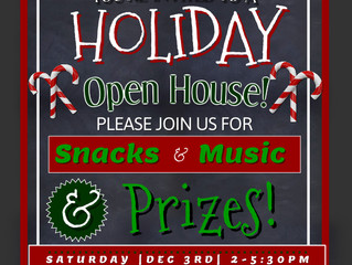 DEC 3 - Holiday Open House!