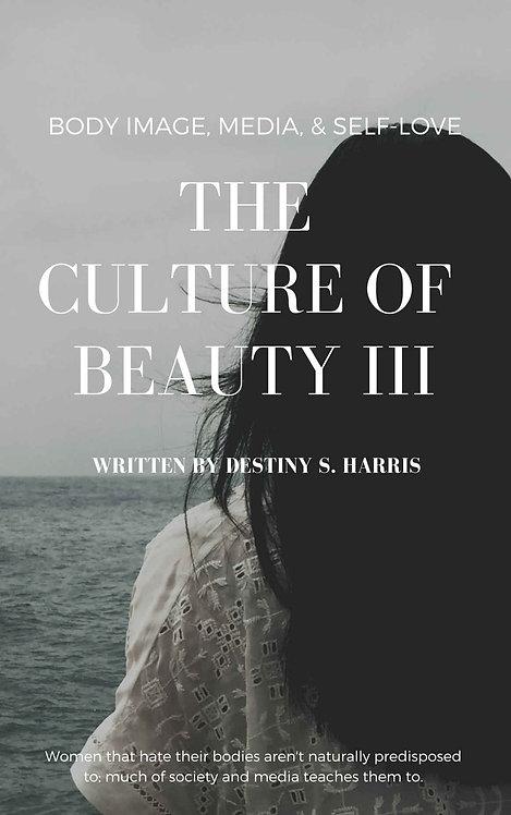 The Culture of Beauty III: Body Image, Media, & Self-Love