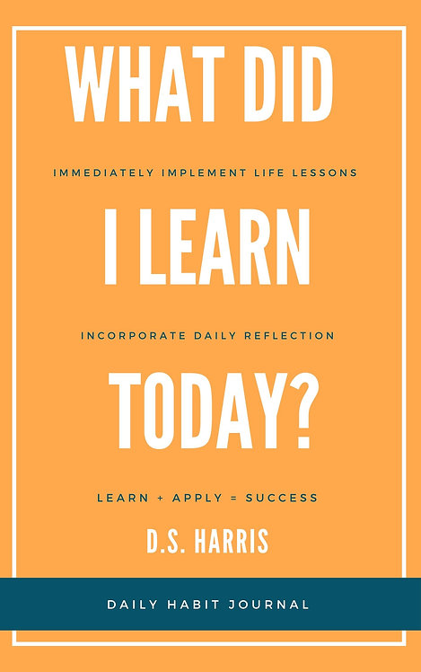 What Did I Learn Today: A Daily Workbook