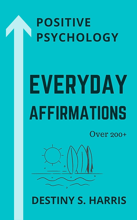 Everyday Affirmations: Positive Psychology (Surfer Edition)