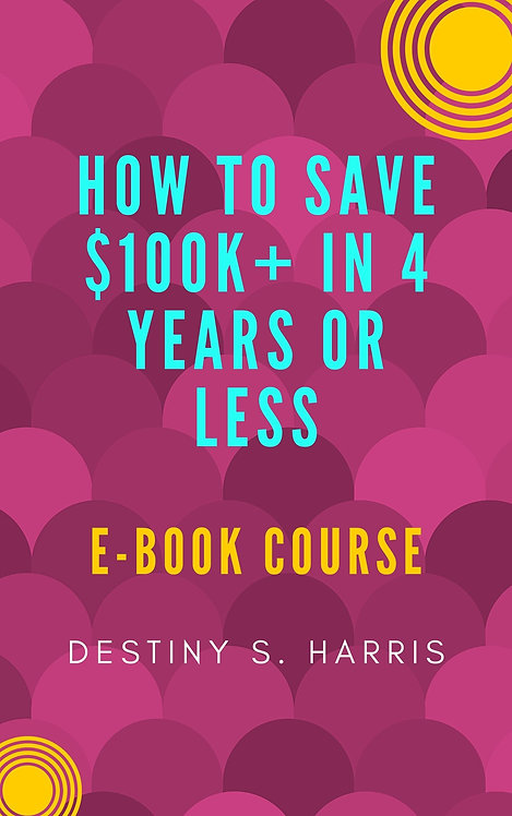 Course: How to Save $100k+ In 4 Years Or Less