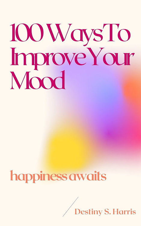 100 Ways To Improve Your Mood
